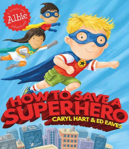 How to Save a Superhero (English (Uk Fancy Dress Superhero)