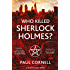 Who Killed Sherlock Holmes? (Shadow Police Book 3)