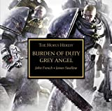 Burden of Duty and Grey Angel (The Horus Heresy)