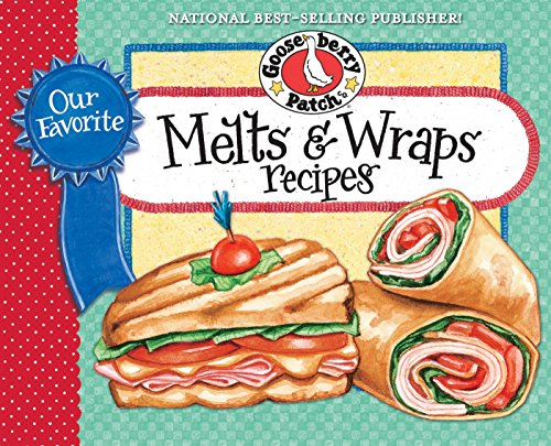 Our Favorite Melts & Wraps Recipes (Our Favorite Recipes Collection) (English Edition) (Wrap-patch)