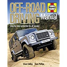Off-Road Driving Manual: Step-by-Step Instruction for All Terrains (Haynes Repair Manual (Hardcover))