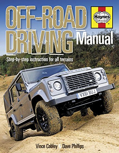 Off-Road Driving Manual: Step-by-step instruction for all terrains (Haynes Repair Manual (Hardcover)) por Vince Cobley
