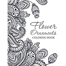 Flower Ornaments: Adult Coloring Book