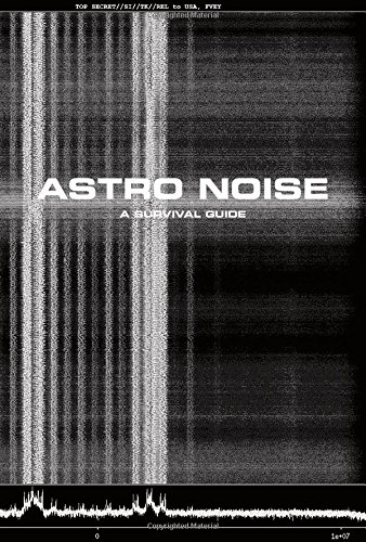 astro-noise-a-survival-guide-for-living-under-total-surveillance