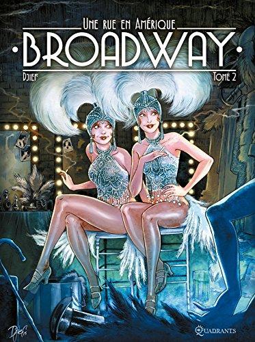 Broadway - Une rue en Amérique T2