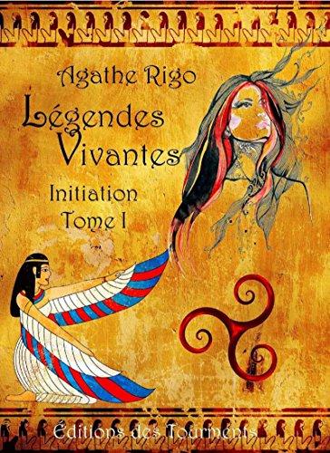 Initiation: Saga fantasy (Légendes Vivantes t. 1)