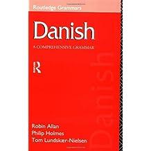 Danish: A Comprehensive Grammar (Routledge Grammars)