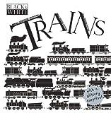 Black and White: Trains