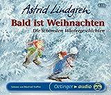 Bald ist Weihnachten: Die schönsten Wintergeschichten - 4 CD-Box - Astrid Lindgren