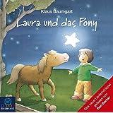 Laura und das Pony (CD) (Baumhaus Verlag Audio)