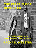 The First Floor Revisited: Autobiography of a High-Class Call Girl