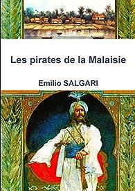 Les pirates de la Malaisie par Emilio Salgari