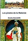 Les pirates de la Malaisie par Salgari