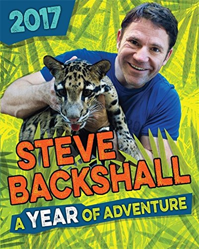 steve-backshall-annual-2017-a-year-of-adventure
