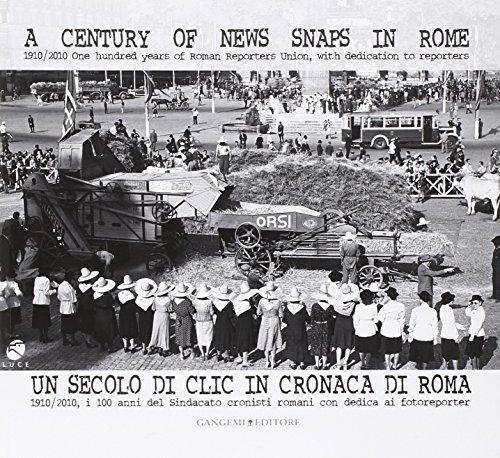 Un secolo di clic in cronaca di Roma. 19...