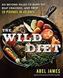 Best Protein To Burn Fats - The Wild Diet: Get Back to Your Roots Review