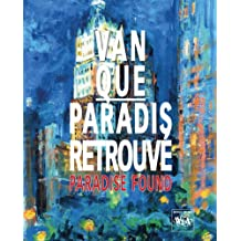 Van Que Art: Paradis Retrouve/Paradise Found (Bibliophile Edition of Van Que. English/French Edition) (English and French Edition): 4
