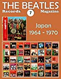 The Beatles Records Magazine - No. 7 - Japan (1964-1970): Full Color Discography