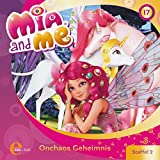 Onchaos Geheimnis. Das Original-Hörspiel zur TV-Serie: Mia and me 17