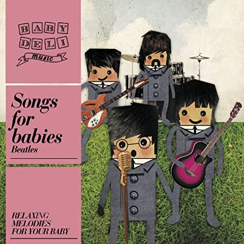 Baby Deli Beatles Songs For Babies