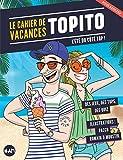 Le Cahier de vacances Topito 2018