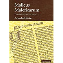 [(Malleus Maleficarum 2 Volume Set)] [Edited and translated by Christopher S. Mackay ] published on (January, 2007)