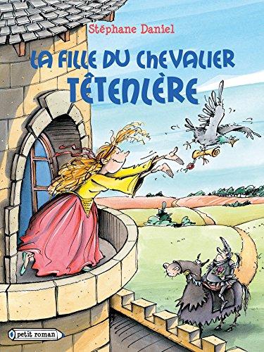 La fille du chevalier Têtenlère