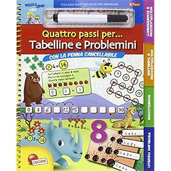 Tabelline E Problemini. Quattro Passi Per... Ediz. Illustrata. Con Gadget