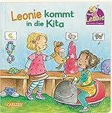 Leonie kommt in die Kita: Pappbilderbuch mit Klappen
