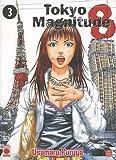 Tokyo Magnitude 8, Tome 3