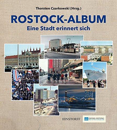 Rostock-Album: Eine Stadt erinnert sich