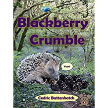 Blackberry Crumble (English Edition)
