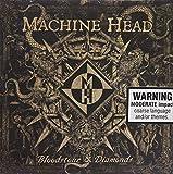 Machine Head: Bloodstones & Diamonds (Audio CD)