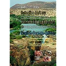 Butterflies don't cry - Schmetterlinge weinen nicht: English-German-Edition (English Edition)