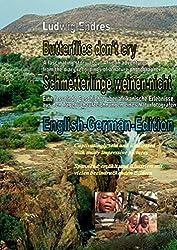 Butterflies don't cry - Schmetterlinge weinen nicht: English-German-Edition
