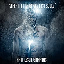 Stream Liner of the Lost Souls: Stream Liner Series, Book 1