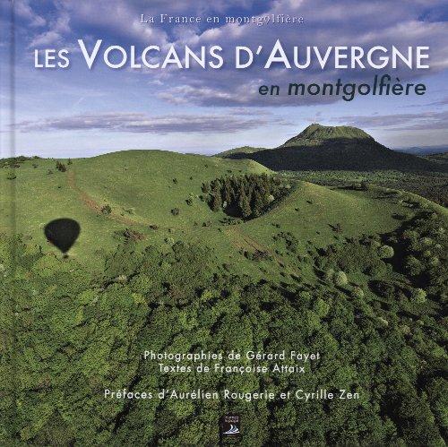 Les volcans d'auvergne en montgolfire