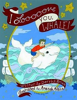 Amanda Atkins - I Loooooooove You, Whale