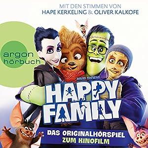 Happy Family: Das Originalhörspiel zum Kinofilm