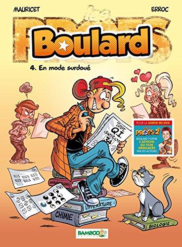 Boulard (4) : En mode surdoué