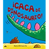 ¡Caca de dinosaurio! (Castellano - A PARTIR DE 3 AÑOS - ÁLBUMES - Cubilete)