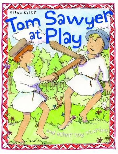 Tom Sawyer at play : and other toy stories.