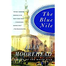 The Blue Nile by Alan Moorehead (2000-10-17)