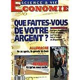 SCIENCE ET VIE ECONOMIE N°77, NOVEMBRE 1991. QUE FAITES-VOUS DE VOTRE ARGENT ? LES FRANCAIS FACE A L'ARGENT EN 20 QUESTIONS / ALLEMAGNE, UN AN APRES, LA GUEULE DE BOIS / RETRAITE, CE QU'ON VOUS CACHE / ...
