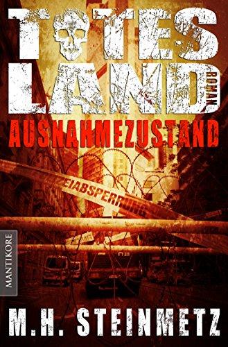 Buch: Totes Land - Ausnahmezustand von M.H. Steinmetz