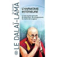 L'harmonie intérieure: La voie psycho-spirituelle du mieux-être : les enseignements du maître de la sagesse