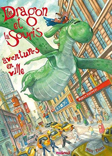 Le dragon et la souris - Aventures en ville