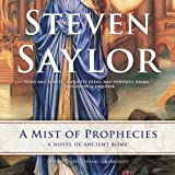 A Mist of Prophecies (Roma Sub Rosa) by Steven Saylor (2013-11-06)
