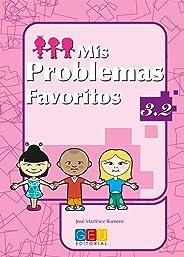 Mis problemas favoritos 3.2 / Editorial GEU / 3º Primaria / Mejora la resolución de problemas / Recomendado como repaso / Con actividades sencillas