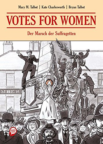 Votes for Women: Der Marsch der Suffragetten -